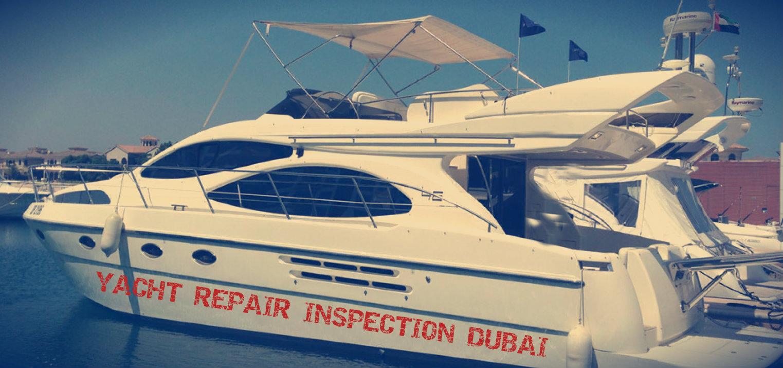 Yacht repair inspection dubai